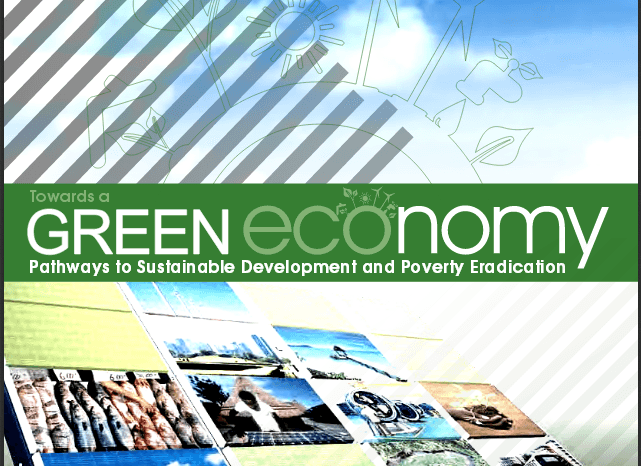 Towards a Green Economy: Pathways to Sustainable Development and Poverty Eradication