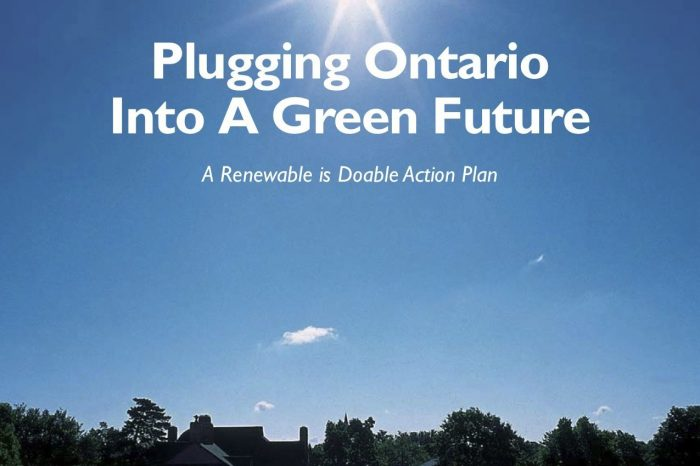 Plugging Ontario Into a Green Future: A Renewable is Doable Action Plan